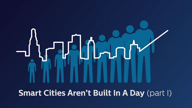 Smart Cities Aren't Built in a Day