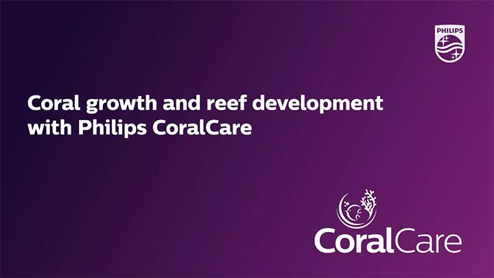 Coral growth and reef development with Philips CoralCare
